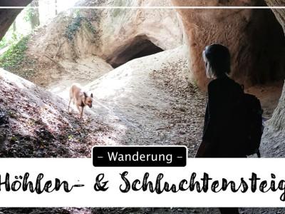 Traumpfad Höhlen- & Schluchtensteig
