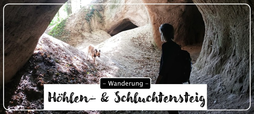Traumpfad Höhlen- undSchluchtensteig
